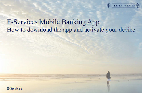 E-Services Mobile Banking App How to download the app and activate your device
